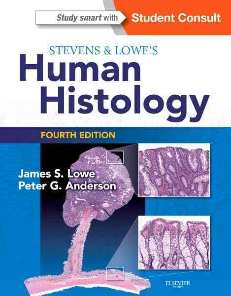 Human Histology By Lowe, James S./ Anderson, Peter G./ Stevens, Alan