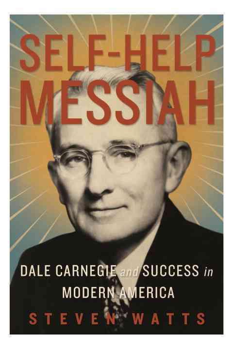 Self-Help Messiah By Watts, Steven